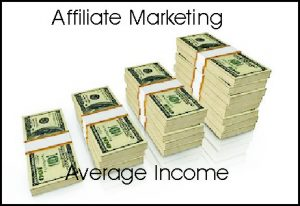 affiliate marketing average income