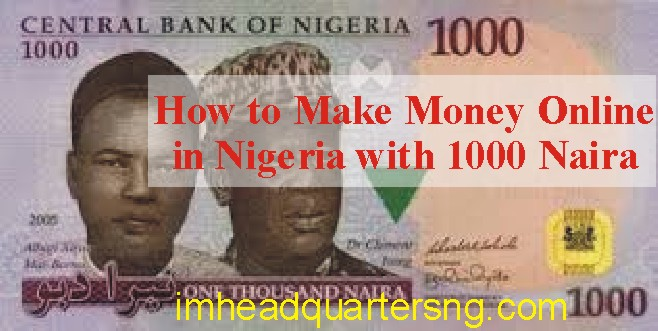 how can you make money online with one thousand naira