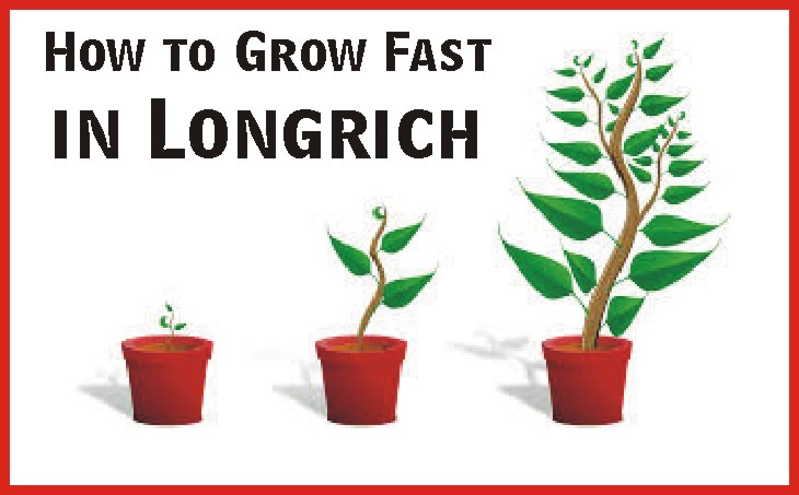 how to grow fast in longrich
